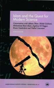 Islam and the Quest for Modern Science1
